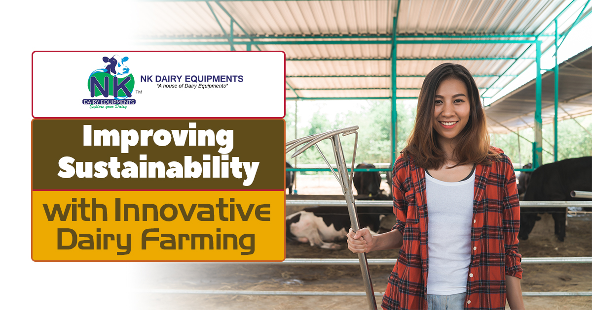 Improving Sustainability with Innovative Dairy Farming