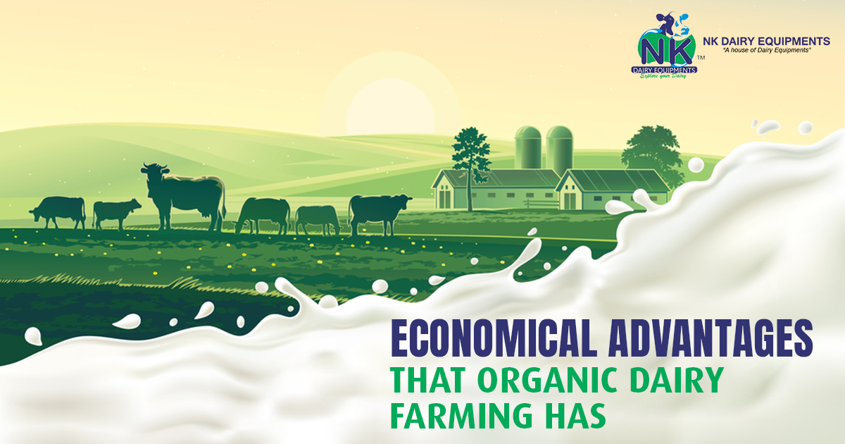 Economical Advantages that Organic Dairy Farming has