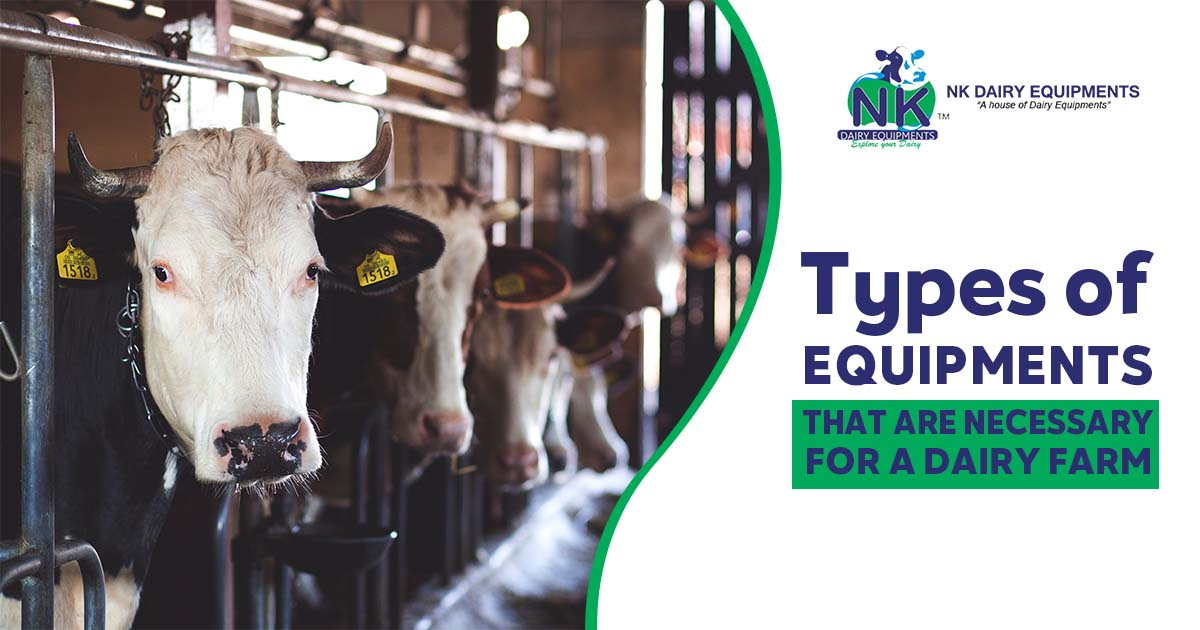 Types of Equipments That Are necessary for a dairy farm