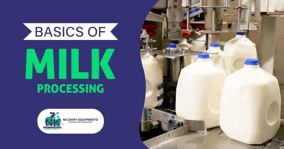 Basics of milk Processing