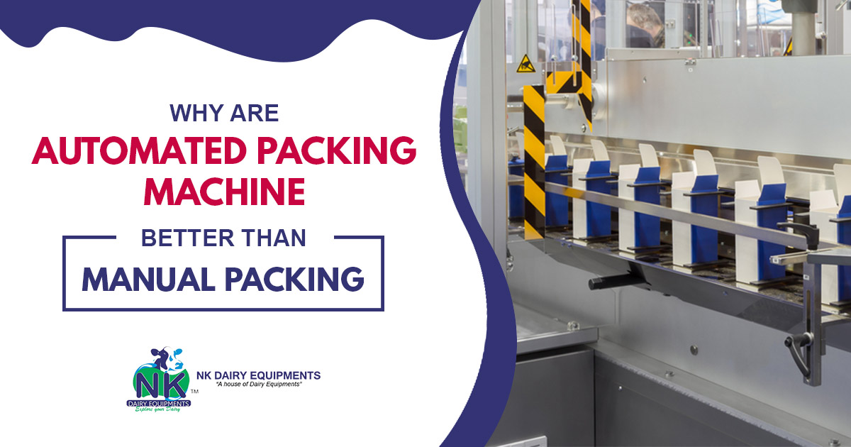 Why are Automated Packing machine Better Than Manual Packing